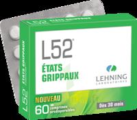 Lehning L52 Comprimés orodispersibles Plq PVC/PVDC/Alu/60 à Saint-Maximim